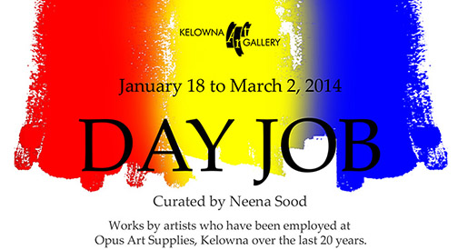 Day Job Exhibition at the Kelowna Art Gallery