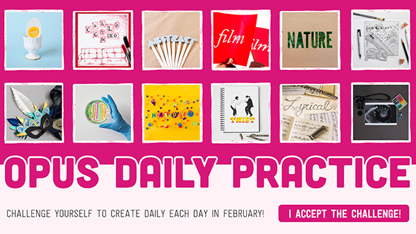 Opus Daily Practice is back this February 2017!