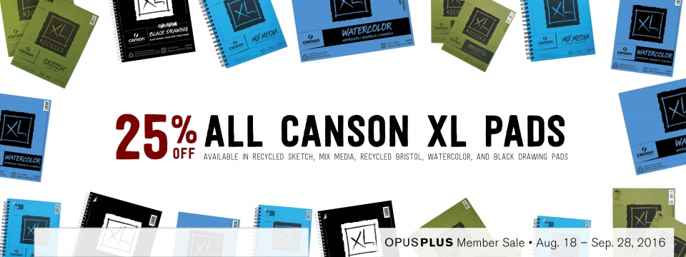 25% off all Canson XL Paper Pads