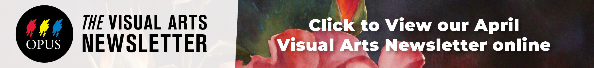 Click to see our Visual Arts Newsletter online